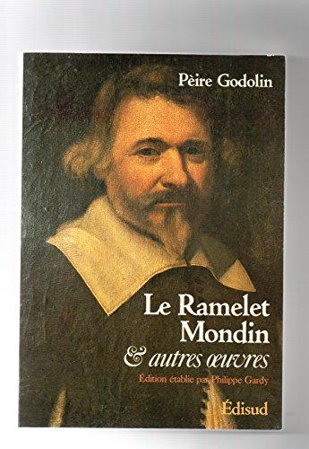 9782857441601: Le Ramelet mondin et autres œuvres