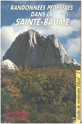 9782857441984: La sainte-baume / randonnées pedestres en provence