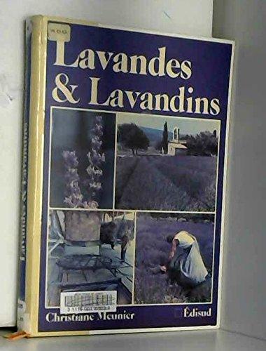 Lavandes et lavandins (French Edition) (2857442165) by Christiane Meunier