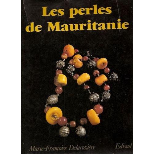 9782857442240: Les perles de Mauritanie (French Edition)