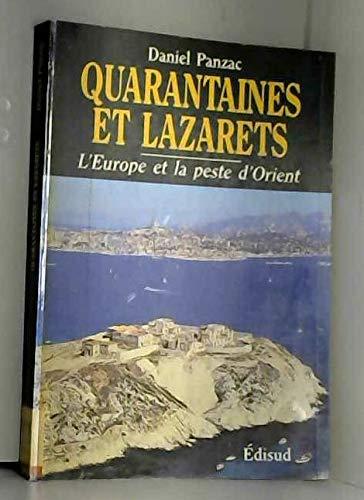 9782857442660: Quarantaines et lazarets: L'Europe et la peste d'Orient, XVIIe-XXe siècles (French Edition)