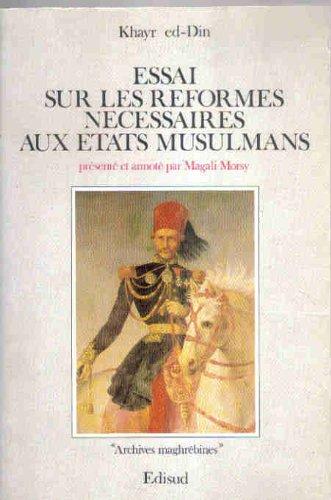 9782857443063: Essai sur les réformes nécessaires aux états musulmans