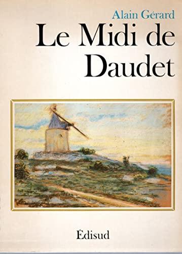 Le Midi de Daudet: Gérard, Alain
