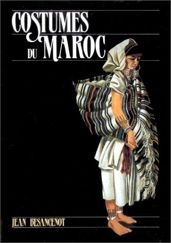 Costumes Du Maroc: Besancenot, Jean