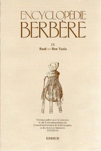 Encyclopédie berbère /9 De Baal à Yen Yasla De Baal à Yen Yasla: ...