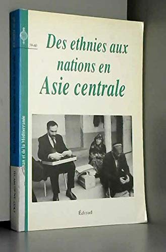 DES ETHNIES AUX NATIONS EN ASIE CENTRALE