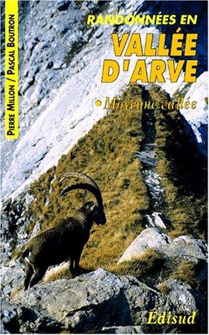 9782857446613: Randonnées pédestres en vallée d'Arve, tome 2. Moyenne vallée