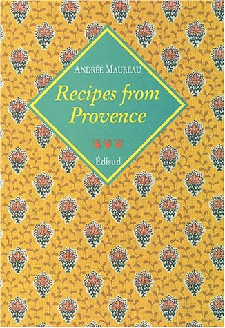 9782857446675: Recipes From Provence