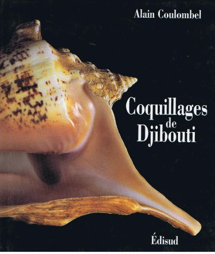 Coquillages de Djibouti: Alain Coulombel