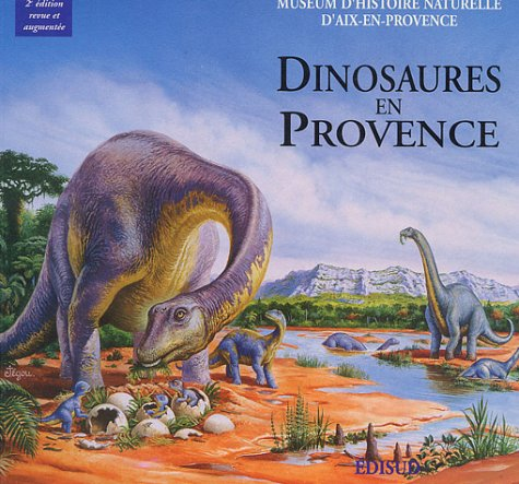 9782857447238: Dinosaures en Provence