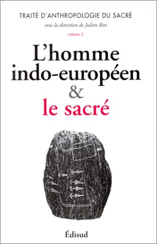 Traite d anthropologie du sacre Tome 2: Julien Ries