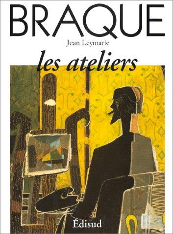 9782857447986: Braque : Les ateliers