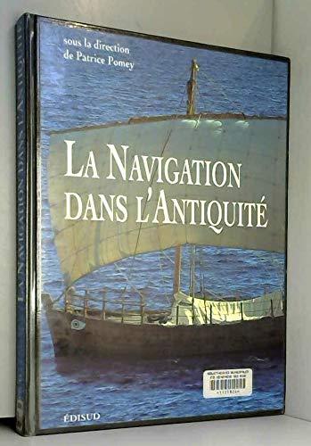 9782857447993: La navigation dans l'antiquité