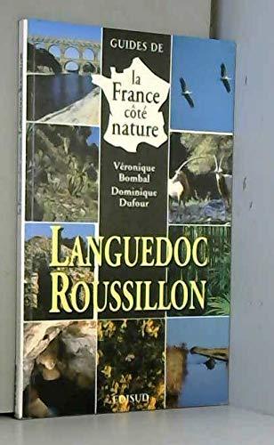France côté nature — Languedoc-Roussillon: Dominique Dufour, Véronique Bo