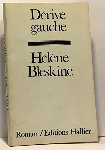 9782857850212: Derive gauche: Roman (French Edition)