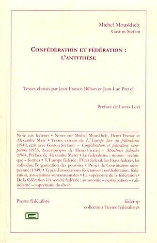 9782857922056: Conf�d�ration et f�d�ration : l'antith�se