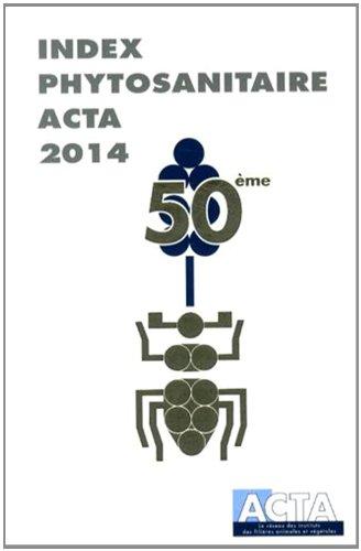 Index phytosanitaire ACTA 2014: Alice Baudet; Violaine