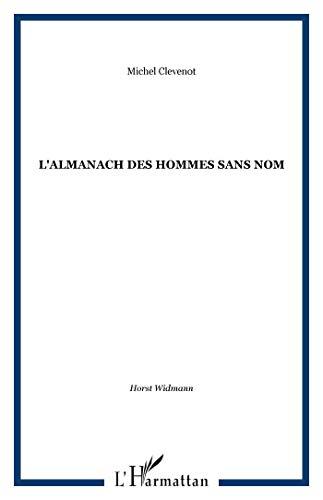 Almanach des hommes sans nom [Broché] by