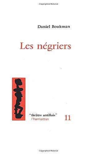 Les négriers, théâtre antillais, numéro 11: Boukman, D.