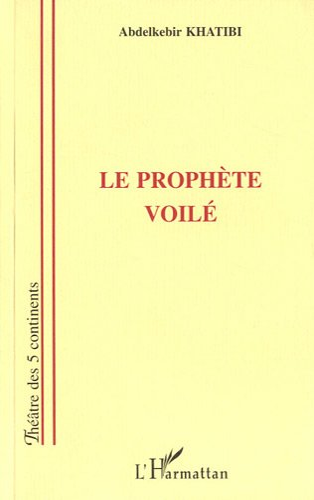 9782858020881: Le prophete voile: Theatre (French Edition)