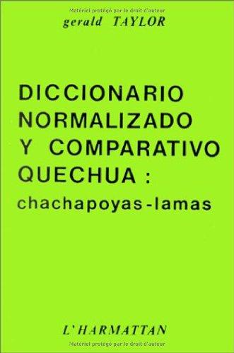 Diccionario Normalizado y Comparativo Quechua: Chachapoyas-Lamas: Taylor, Gerald