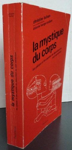 9782858021246: La Mystique du corps: Jalons pour une anthropologie du corps, les Yabyan et les Yapeke, Bakoko, Elog-Mpoo ou Yamban-Ngee, de Dibombari au Sud-Cameroun (French Edition)