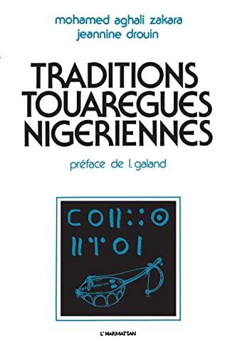 9782858021314: Traditions touaregues nigeriennes: Amerolqis heros, civilisateur pre-islamique, et Aligurran, archetype social (French Edition)