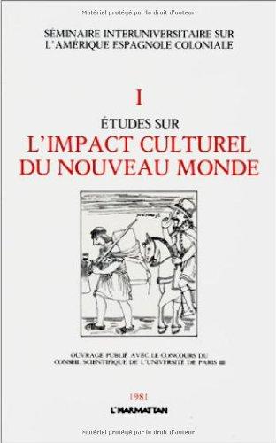 Etudes sur l'impact culturel du nouveau monde (French Edition) (2858021988) by Marie-Cécile Bénassy-Berling