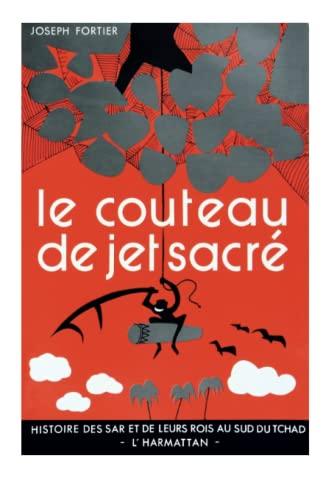 9782858022458: Couteau de Jet Sacre (le) Histoire des Sar ...