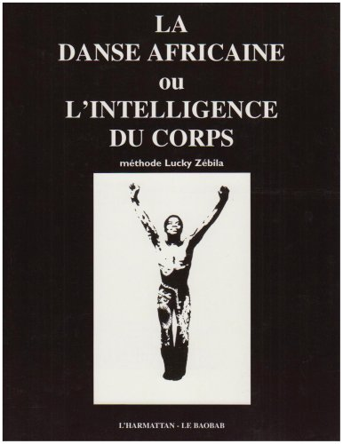 9782858022595: Méthode Lucky Zébila: La danse africaine (French Edition)