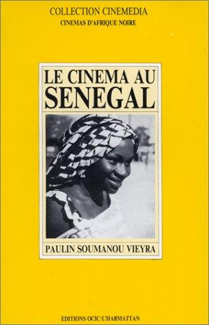 LE CINEMA AU SENEGAL: Vieyra, Paulin Soumanou