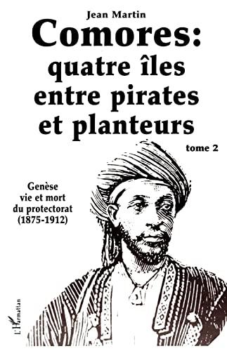 9782858022953: Les Comores, quatre îles entre pirates et planteurs, tome 2