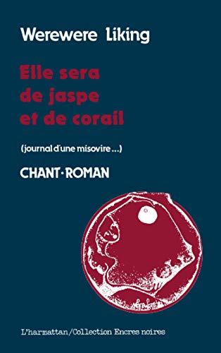 9782858023295: Elle sera de jaspe et de corail: Journal d'une Misovire (Collection Encres noires) (French Edition)