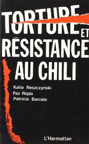9782858023608: Torture et resistance au chili (French Edition)