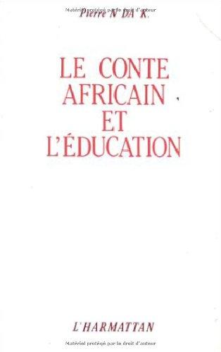 9782858023868: le conte africain et l'éducation