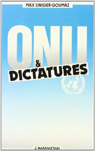 Onu et Dictature (French Edition) (2858024111) by [???]