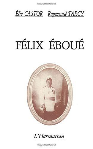 9782858024261: Felix Eboue