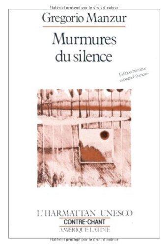Murmures du Silence (ed. Bilingue Esp-Fr.): Manzur Gregorio