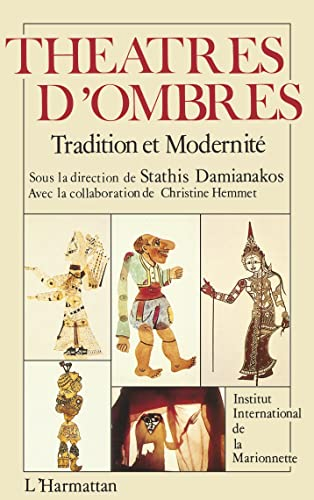 9782858026425: Theatres d'ombres: Tradition et modernite (French Edition)