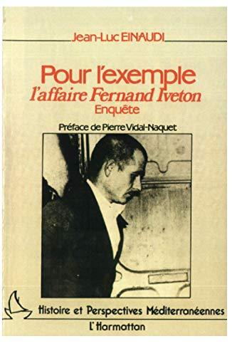 9782858027217: Pour l'exemple, l'affaire Fernand Iveton