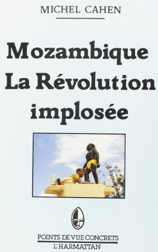 9782858027606: Mozambique, la r�volution implos�e
