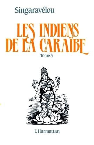 9782858028061: Les Indiens de la Caraïbe, tome 3