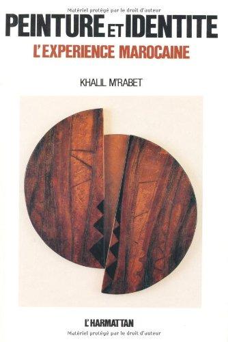 9782858028085: Peinture et identite: L'experience marocaine (French Edition)