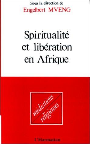 9782858029273: Spiritualite et liberation en Afrique (Mediations religieuses) (French Edition)