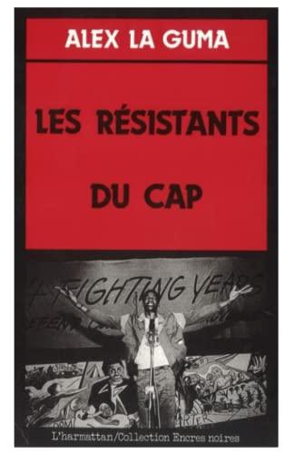 Les résistants du Cap (2858029881) by Alex La Guma