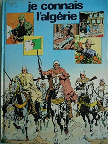9782858090723: Je connais l'Algérie