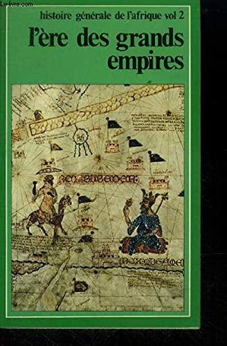 9782858090976: L'ere des grands empires: Le moyen age africain (Histoire generale de l'Afrique) (French Edition)