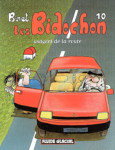 9782858151165: Les Bidochon, tome 10 : Usagers de la route