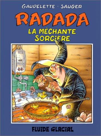 9782858151875: Radada la m�chante sorci�re, tome 1