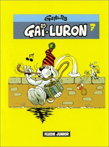9782858152421: Gai Luron, numéro 7 (French Edition)